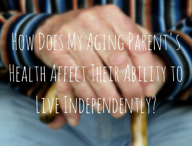 How Does Health Affect One's Ability to Live Independently?