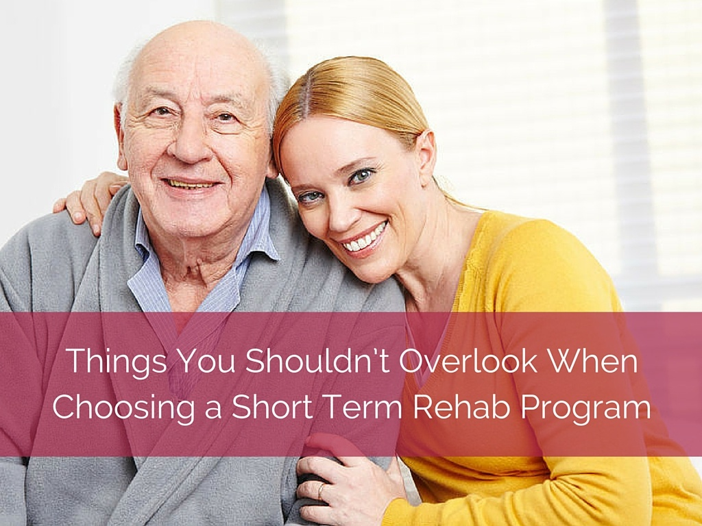 Choosing a Short Term Rehab Program