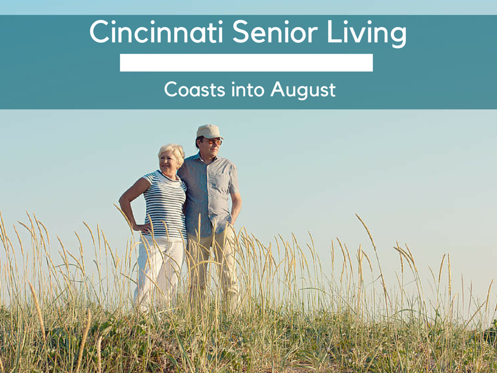 Cincinnati Senior Living in August